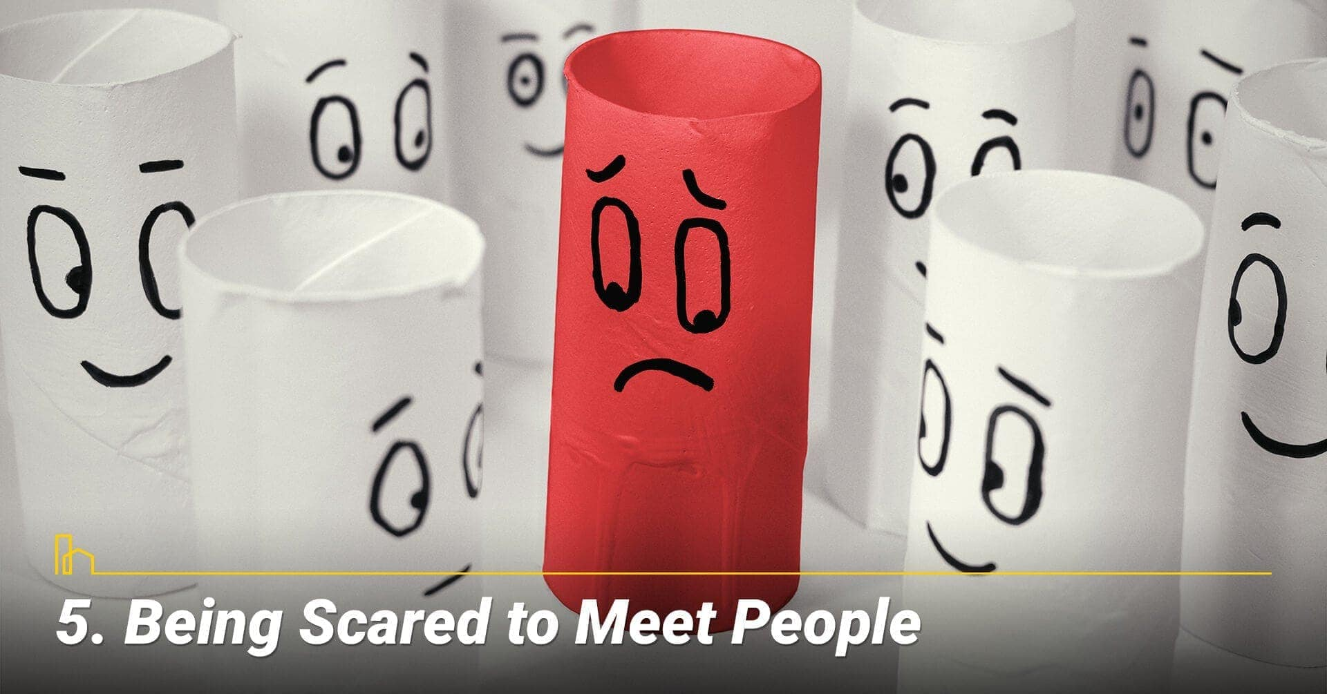 Being Scared to Meet People