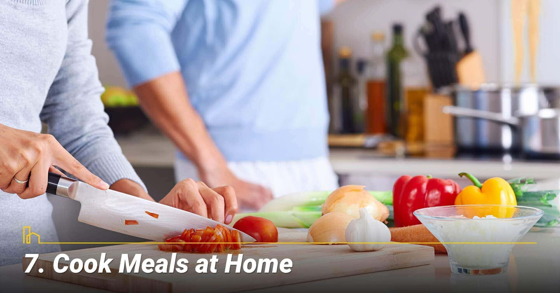 Cook Meals at Home