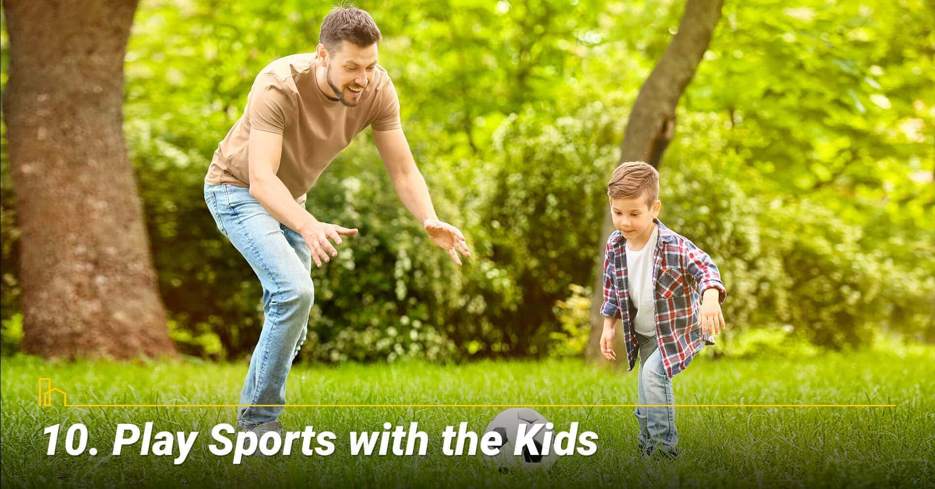 Play Sports with the Kids