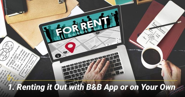 Renting it Out with B&B App or on Your Own