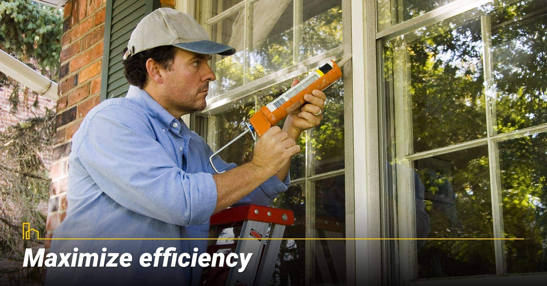 Maximize efficiency, energy efficiency