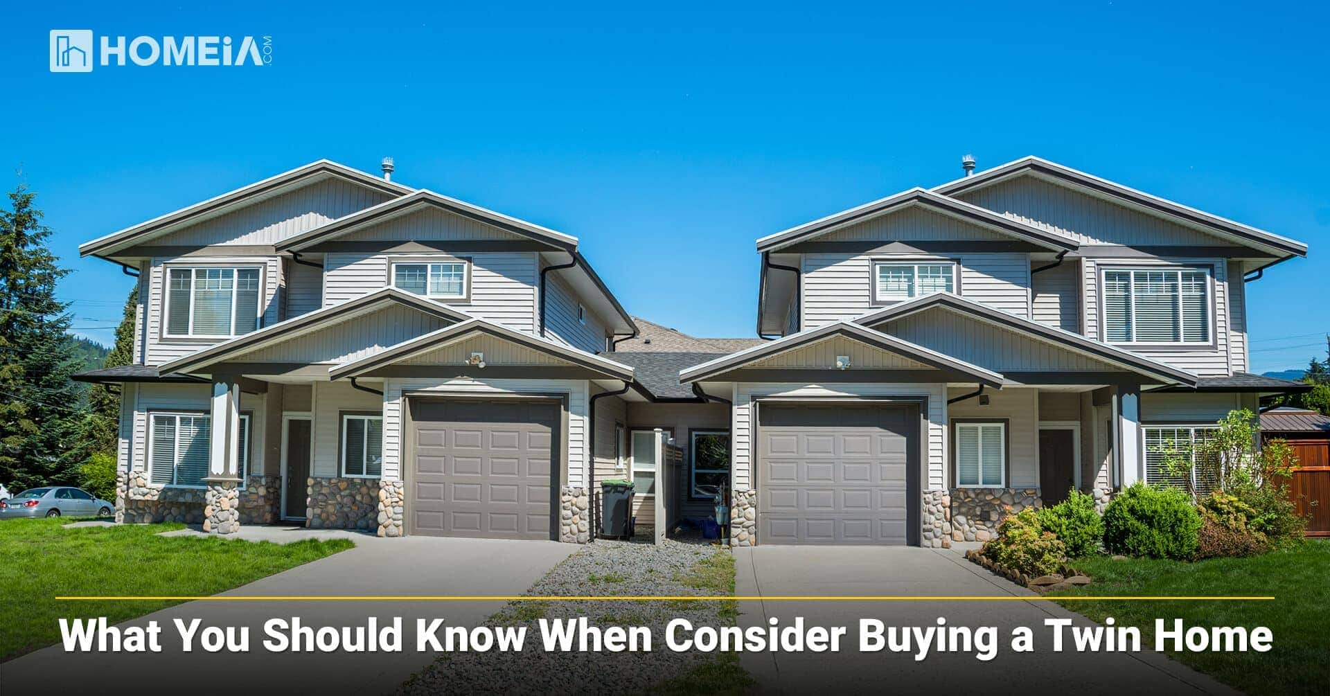 What You Should Know When Consider Buying a Twin Home