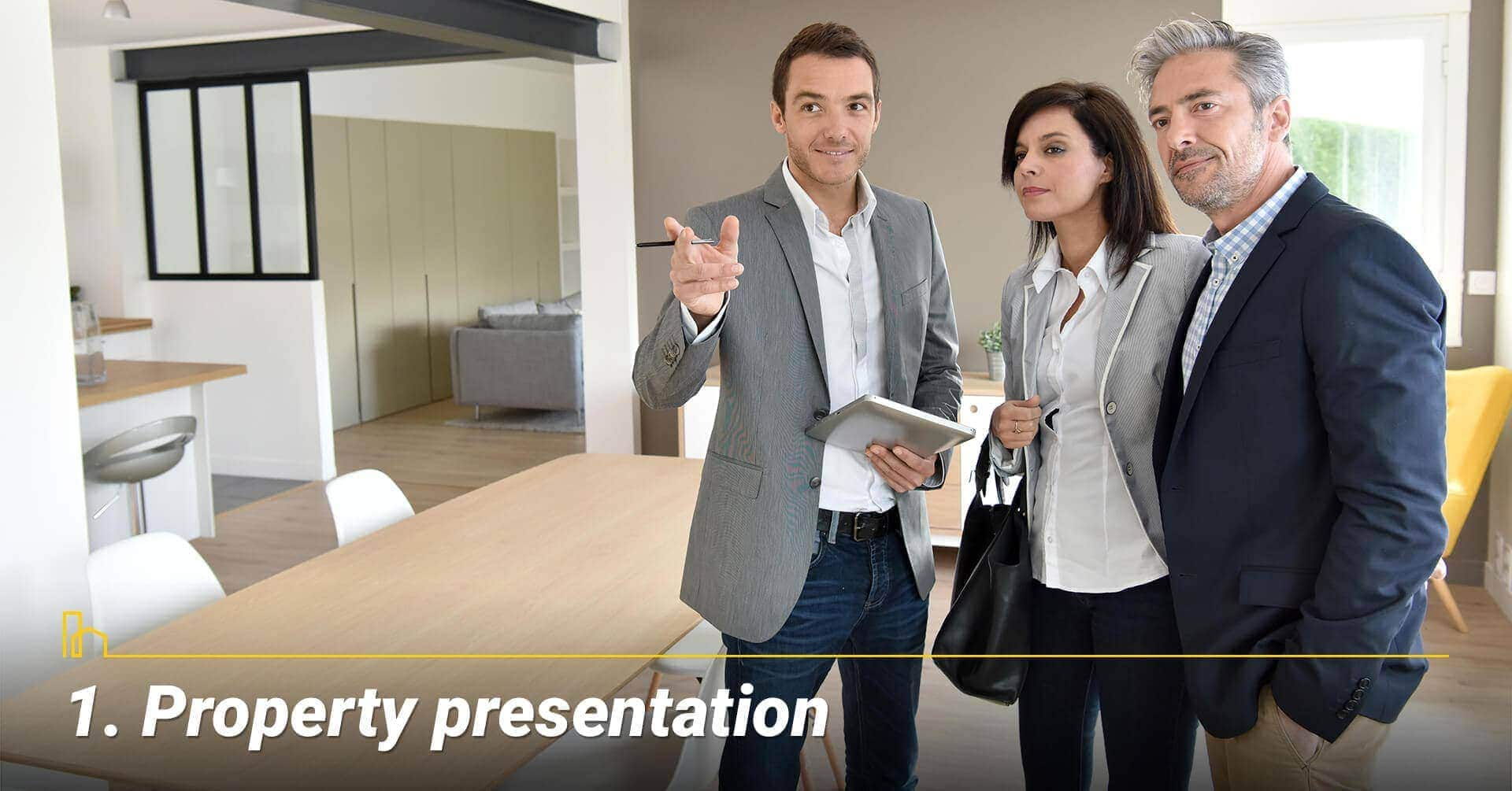 Property presentation, show off your property