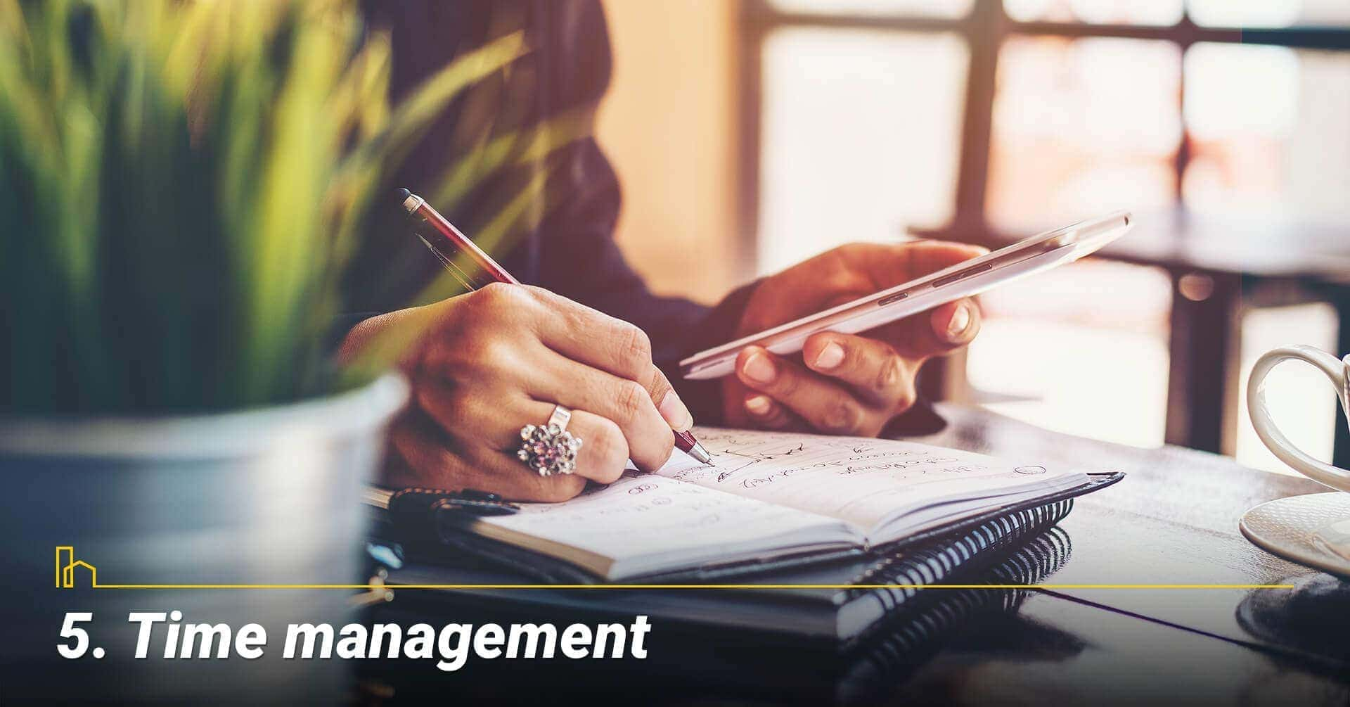 Time management, management your time well