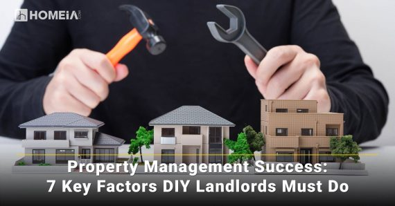 Property Management Success: 7 Key Factors DIY Landlords Must Do