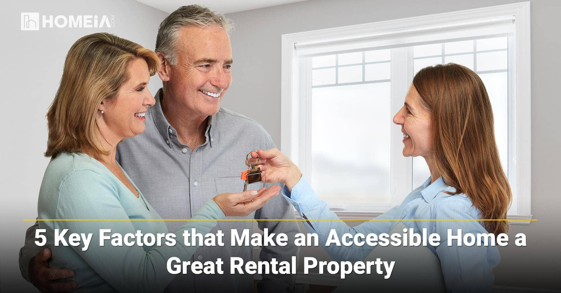 5 Key Factors that Make an Accessible Home a Great Rental Property