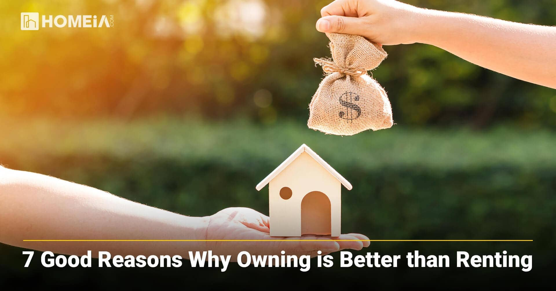 7 Good Reasons Why Owning is Better than Renting