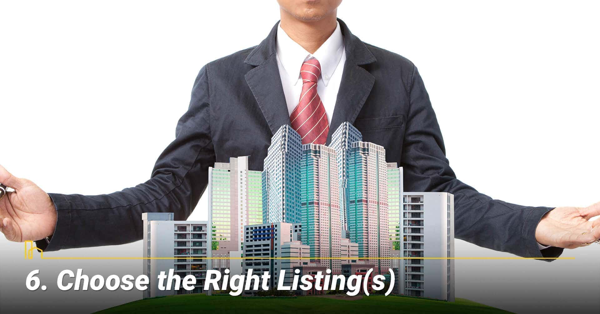 Choose the Right Listing(s), select the proper listing