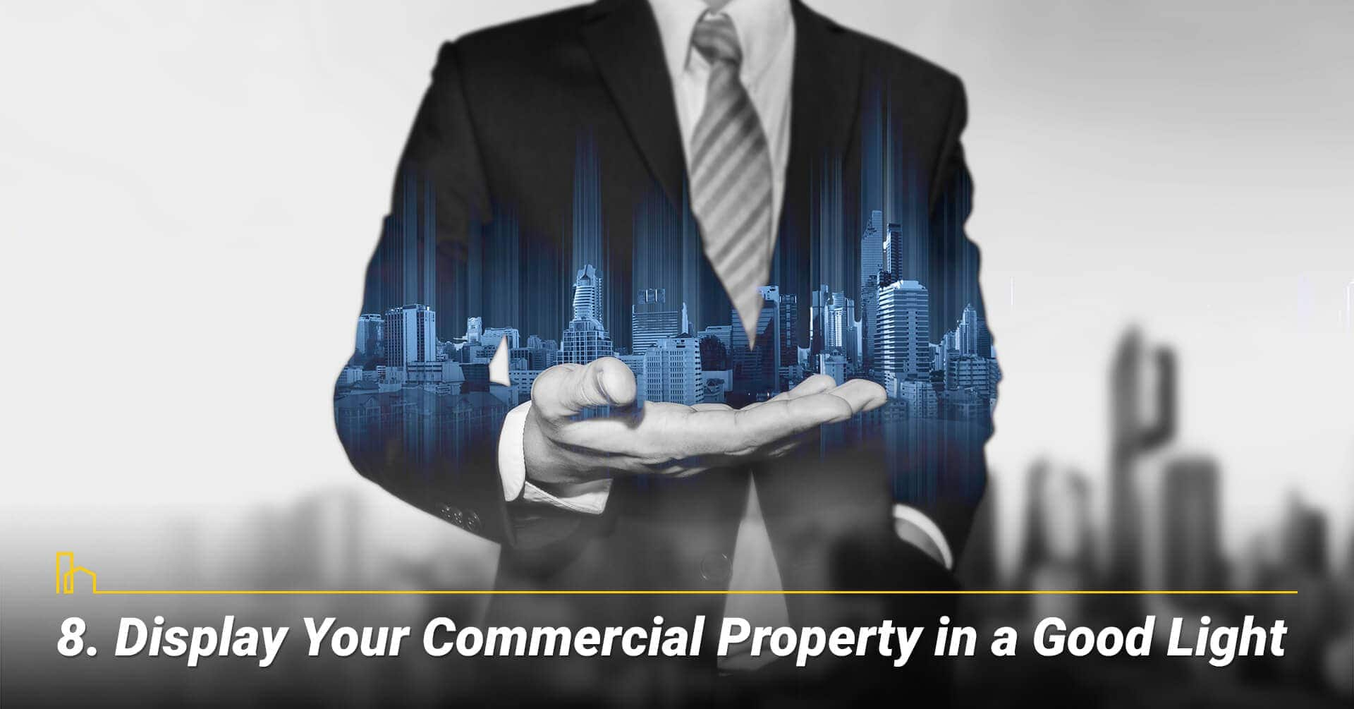 Display Your Commercial Property in a Good Light, bring your property's best images forward