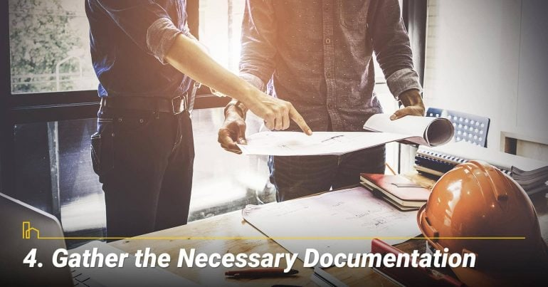 Gather the Necessary Documentation, be prepared before listing your property
