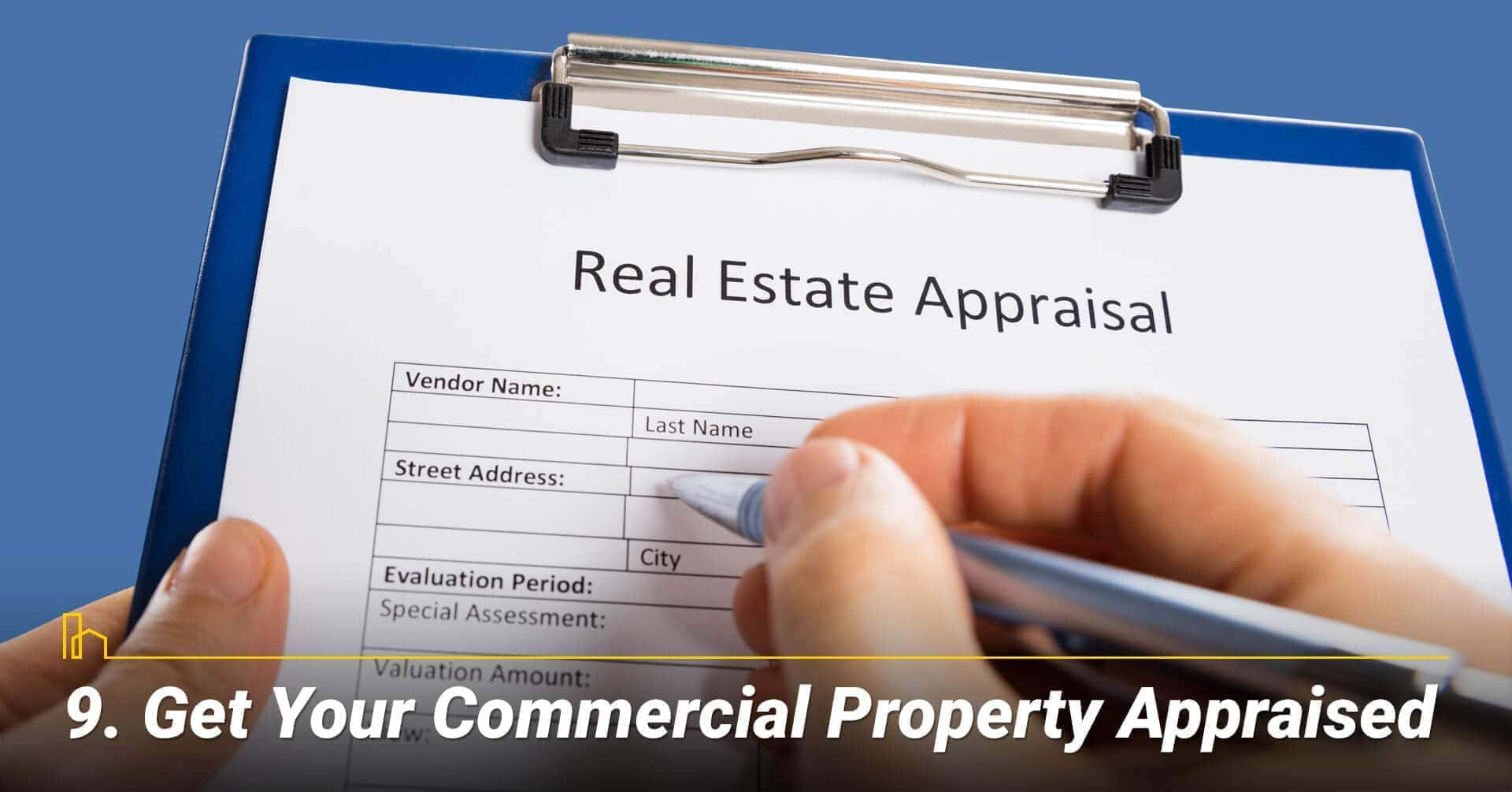 Get Your Commercial Property Appraised, appraise your commercial property