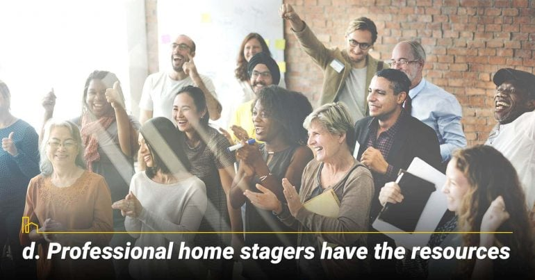 Professional home stagers have the resources