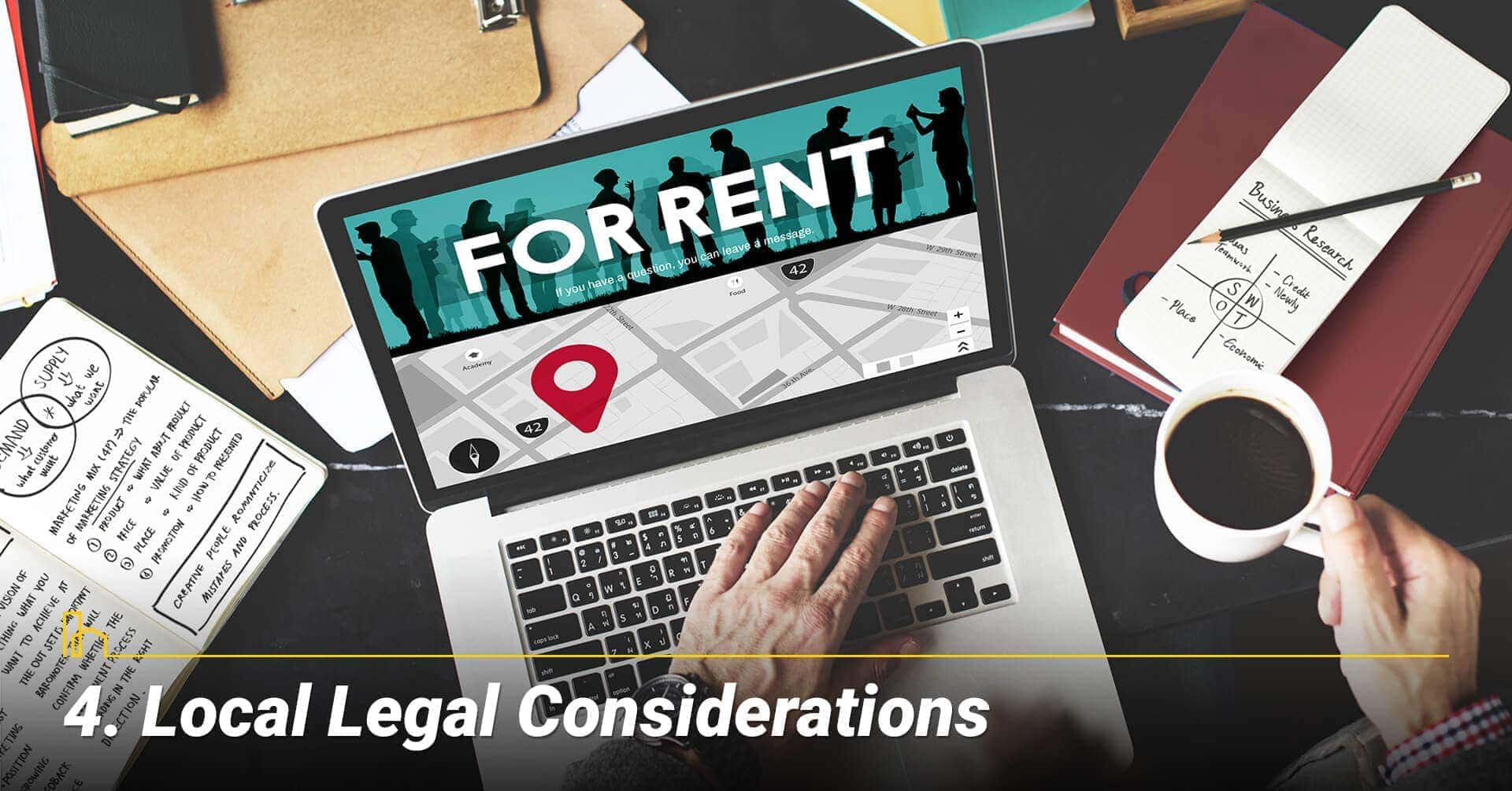 Local Legal Considerations