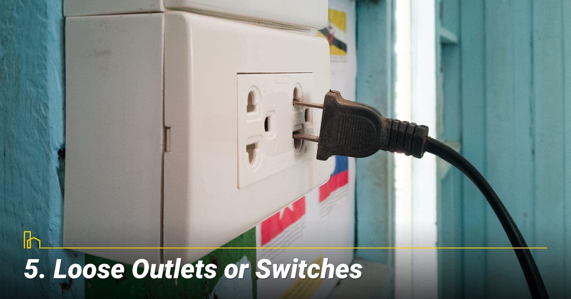 Loose Outlets or Switches