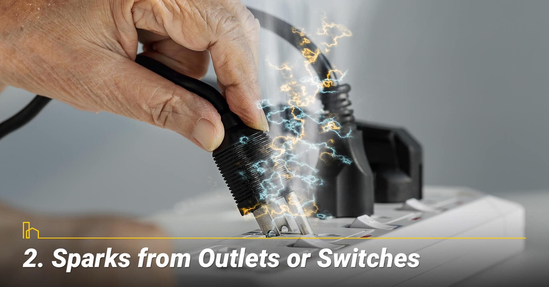 Sparks from Outlets or Switches