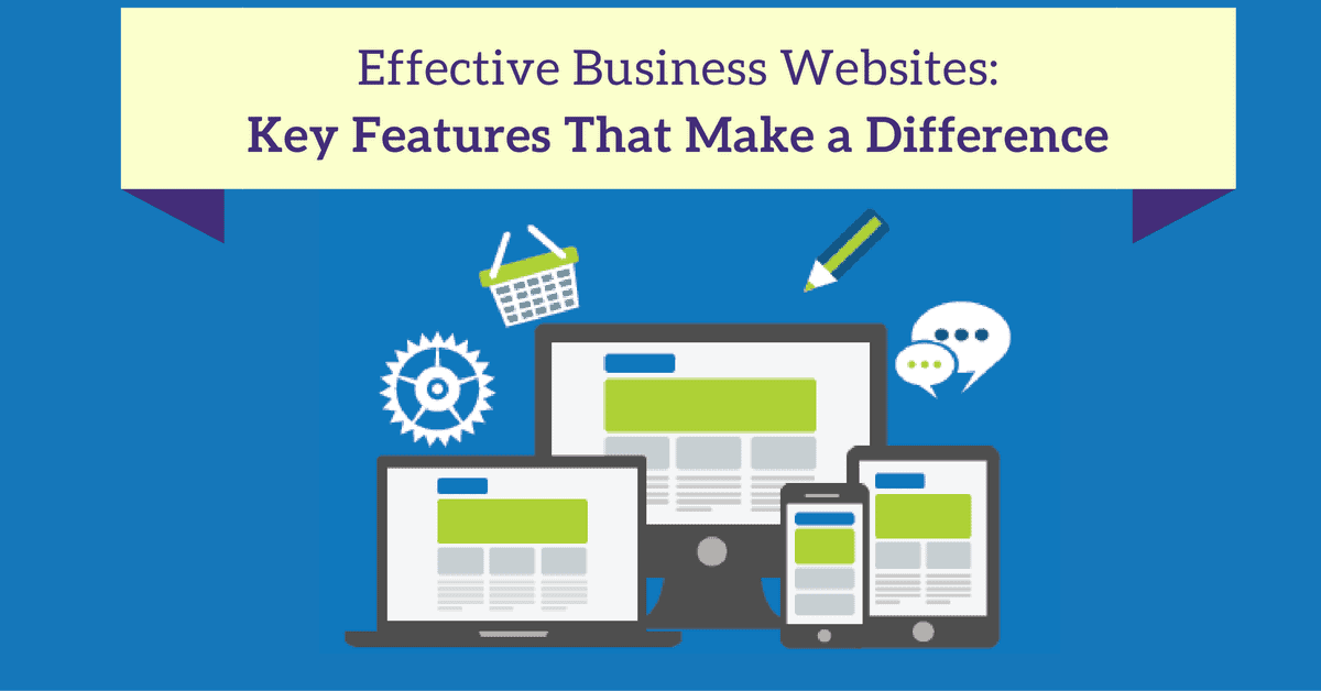 Effective Business Websites: Key Features That Make A Difference [Infographic]