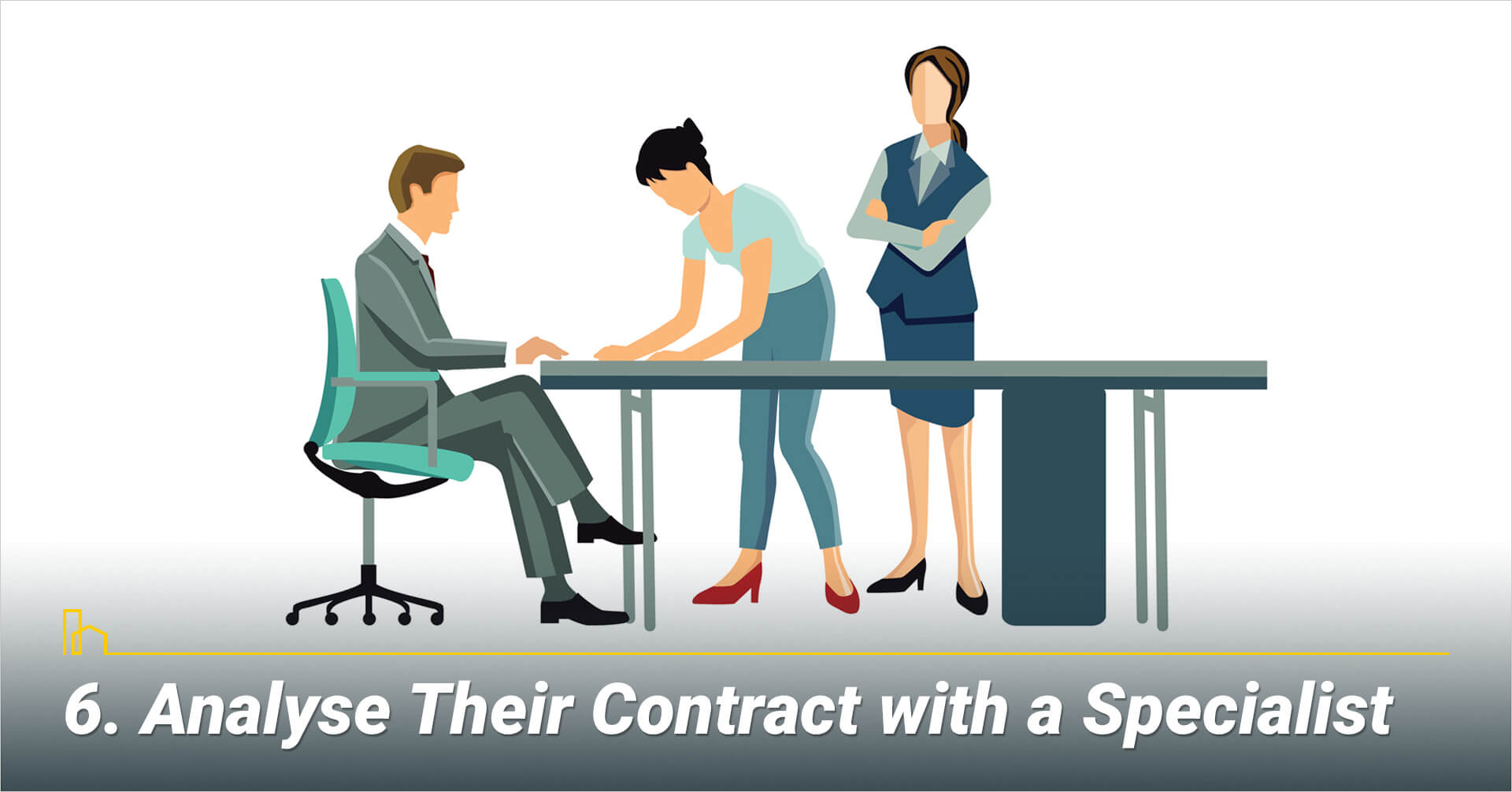 Analyse Their Contract with a Specialist, get help viewing the contract