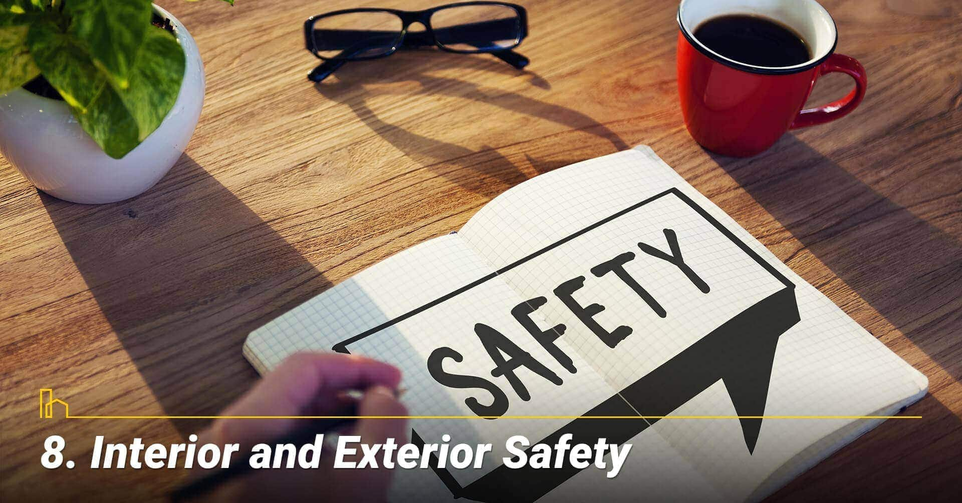 Interior and Exterior Safety