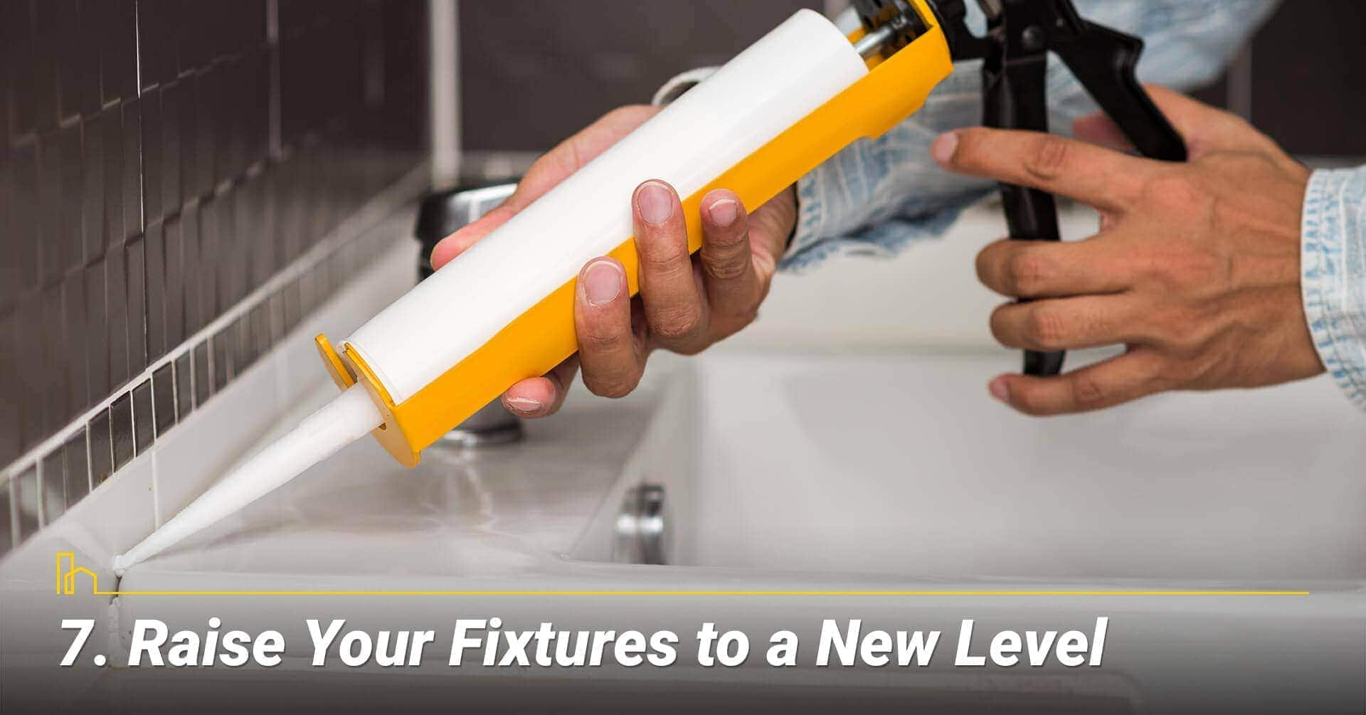 Raise Your Fixtures to a New Level