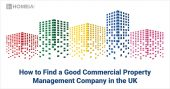 How to Find a Good Commercial Property Management Company in the UK