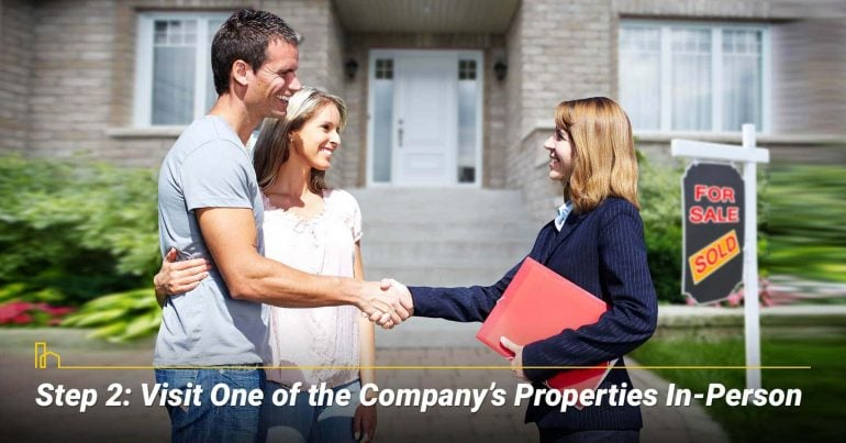 Step 2: Visit One of the Company's Properties In-Person
