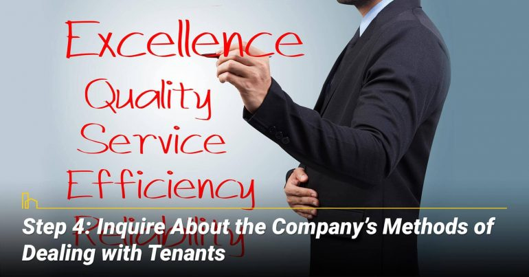 Step 4: Inquire About the Company's Methods of Dealing with Tenants