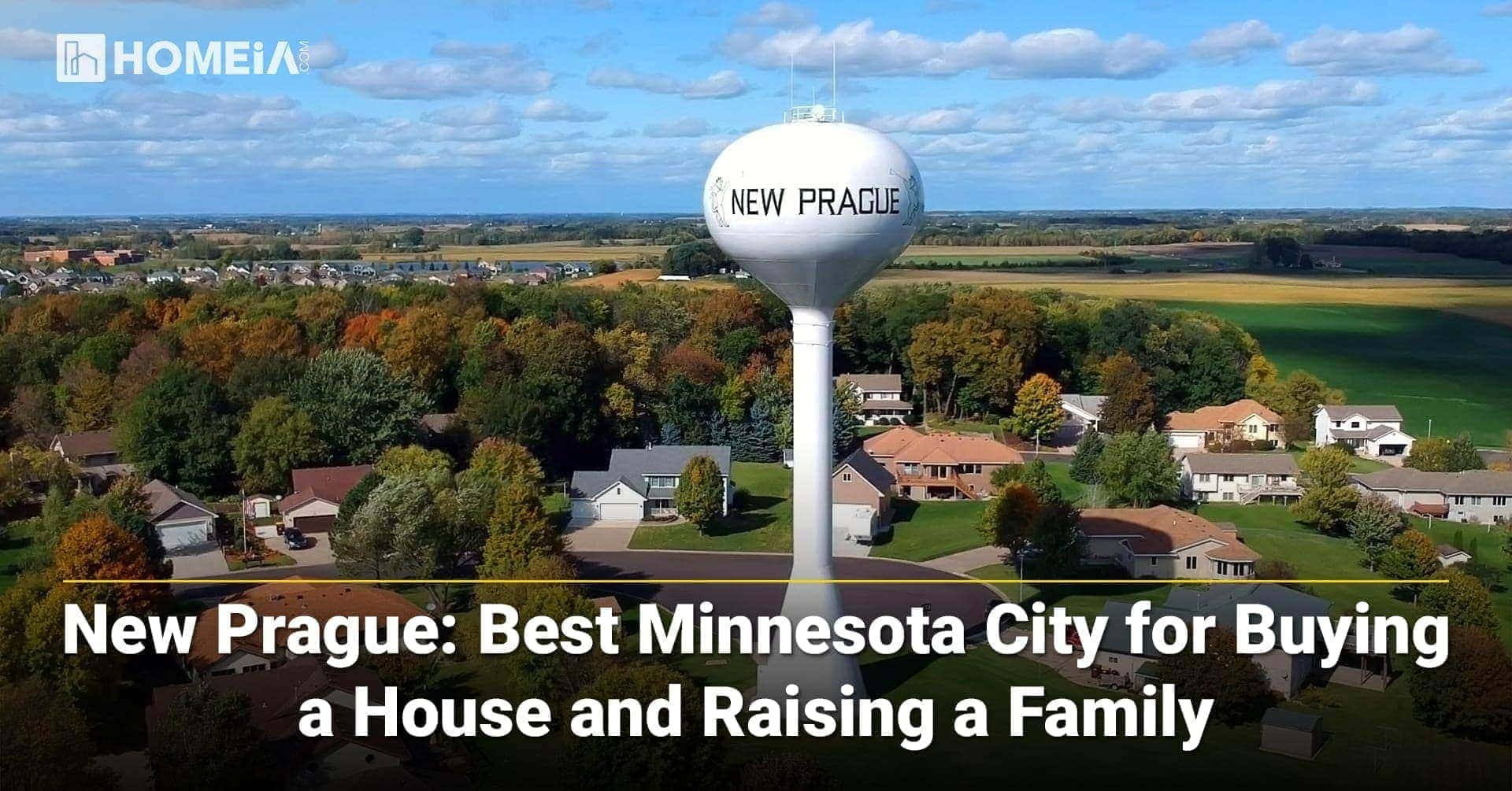 7 Key Factors that make New Prague one of the Best MN Cities for Buying a House and Raising a Family