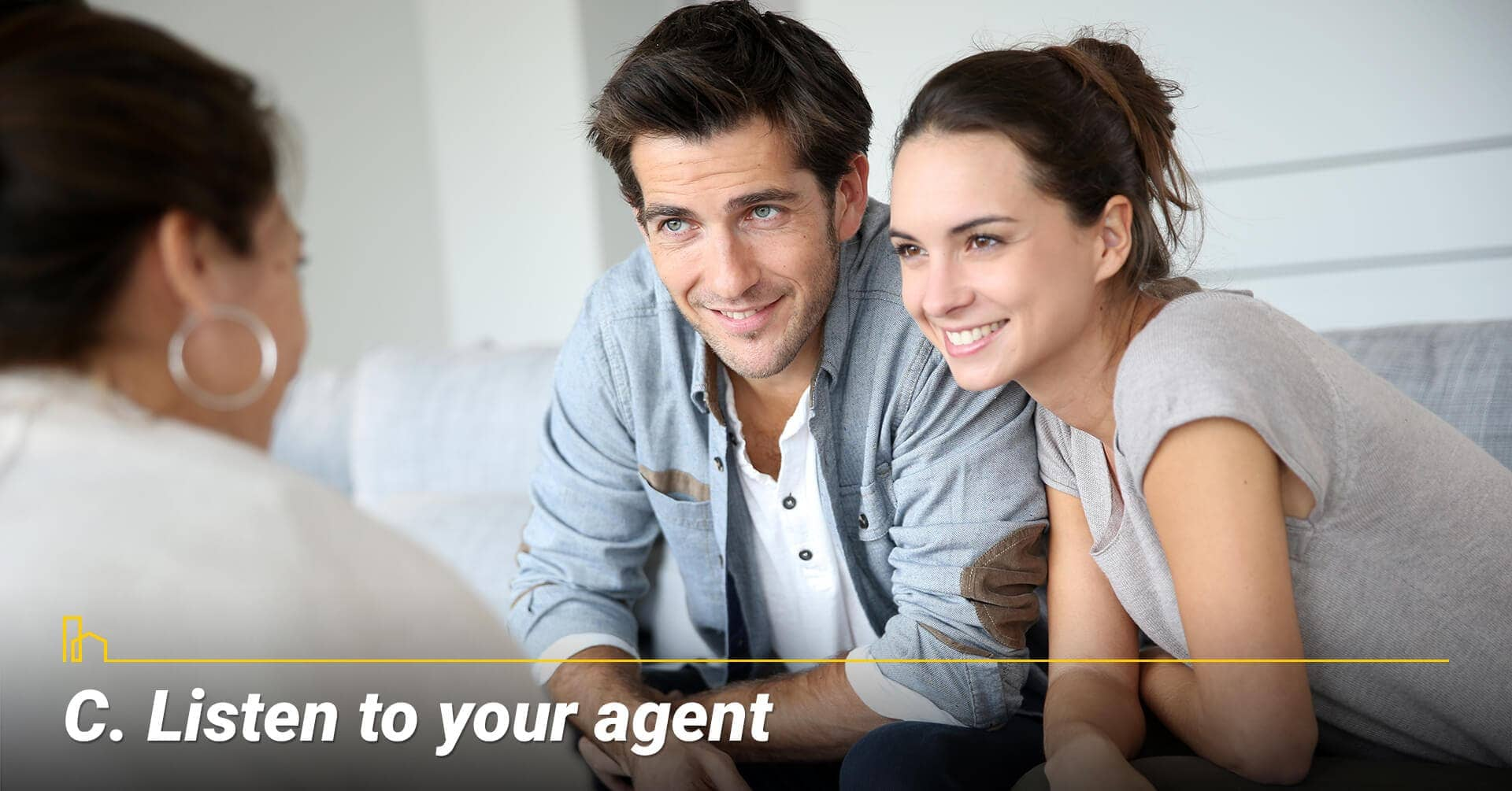 Listen to your agent, take advice from your agent