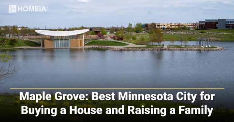Maple Grove-Best Minnesota City for Buying a House and Raising a Family