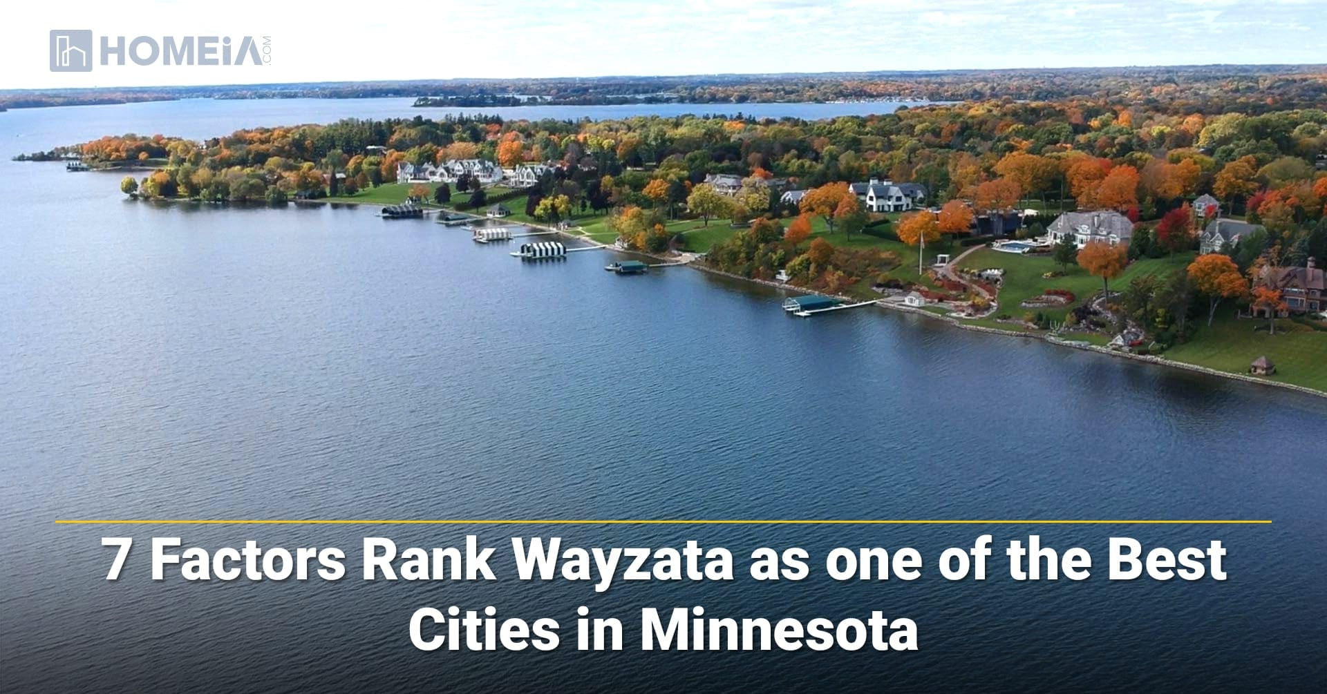 7 Factors Rank Wayzata as one of the Best Cities in Minnesota