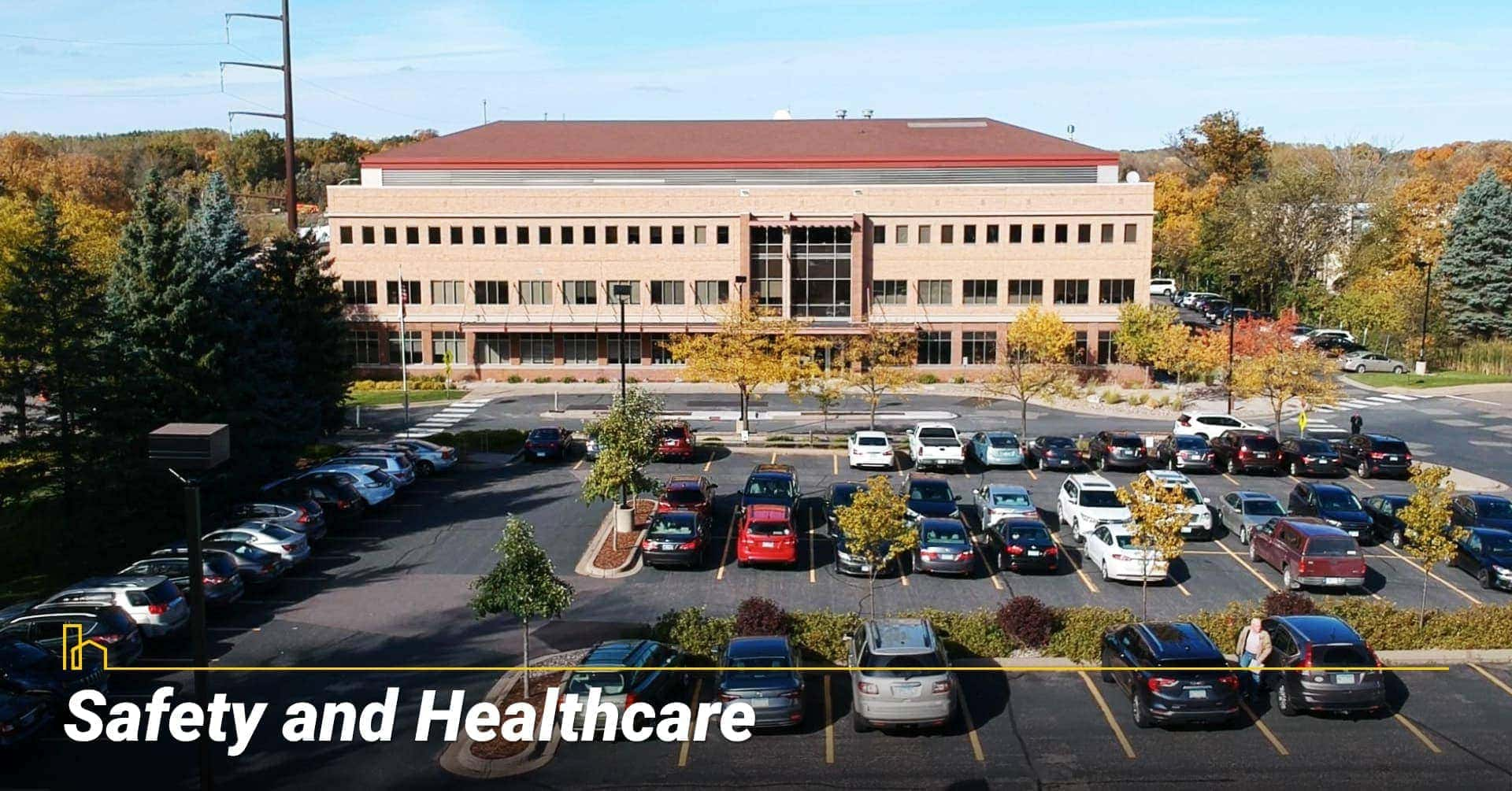 Safety and Healthcare in Wayzata, MN