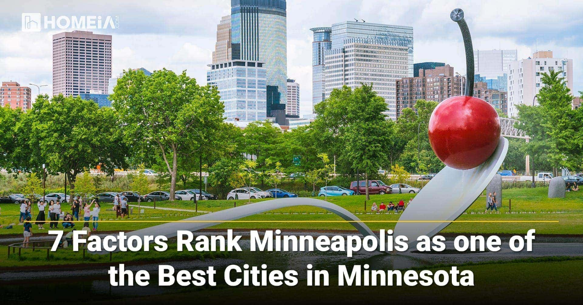 7 Factors Rank Minneapolis as one of the Best Cities in Minnesota