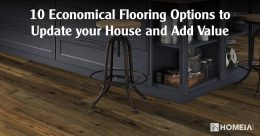 10 Economical Flooring Options to Update your House and Add Value