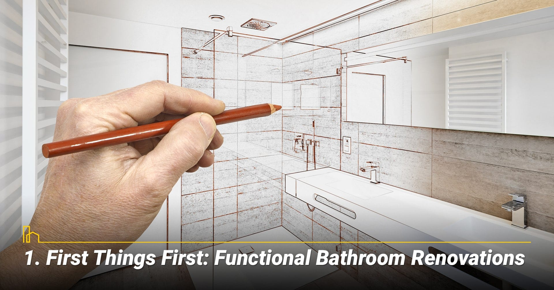 First Things First: Functional Bathroom Renovations, upgrade your bathroom