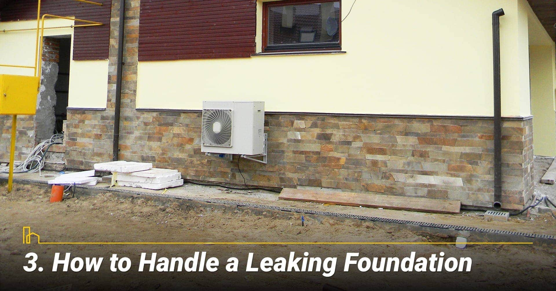How to Handle a Leaking Foundation, ways to fix foundation leaks