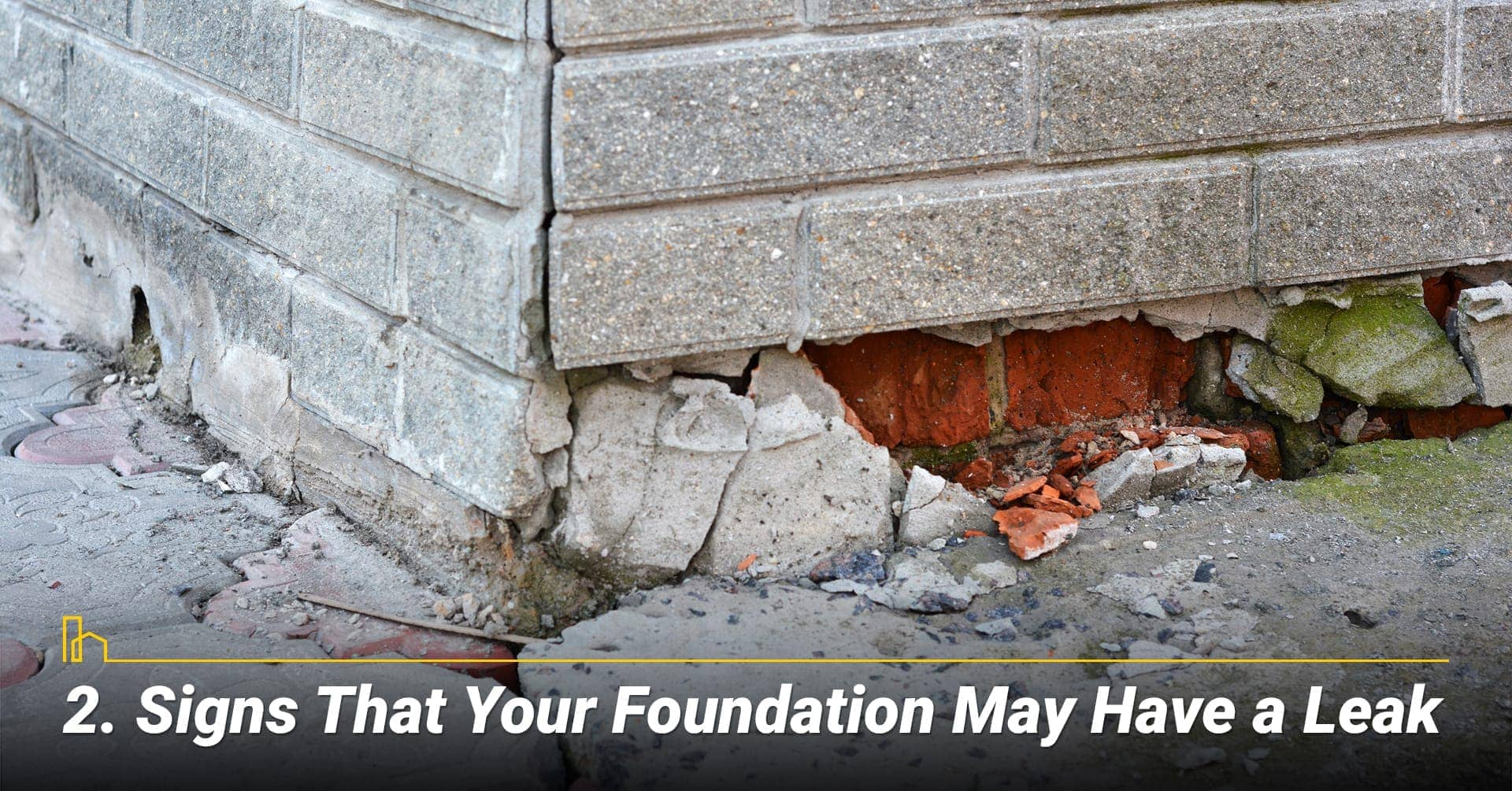 Signs That Your Foundation May Have a Leak, deteriorated external walls