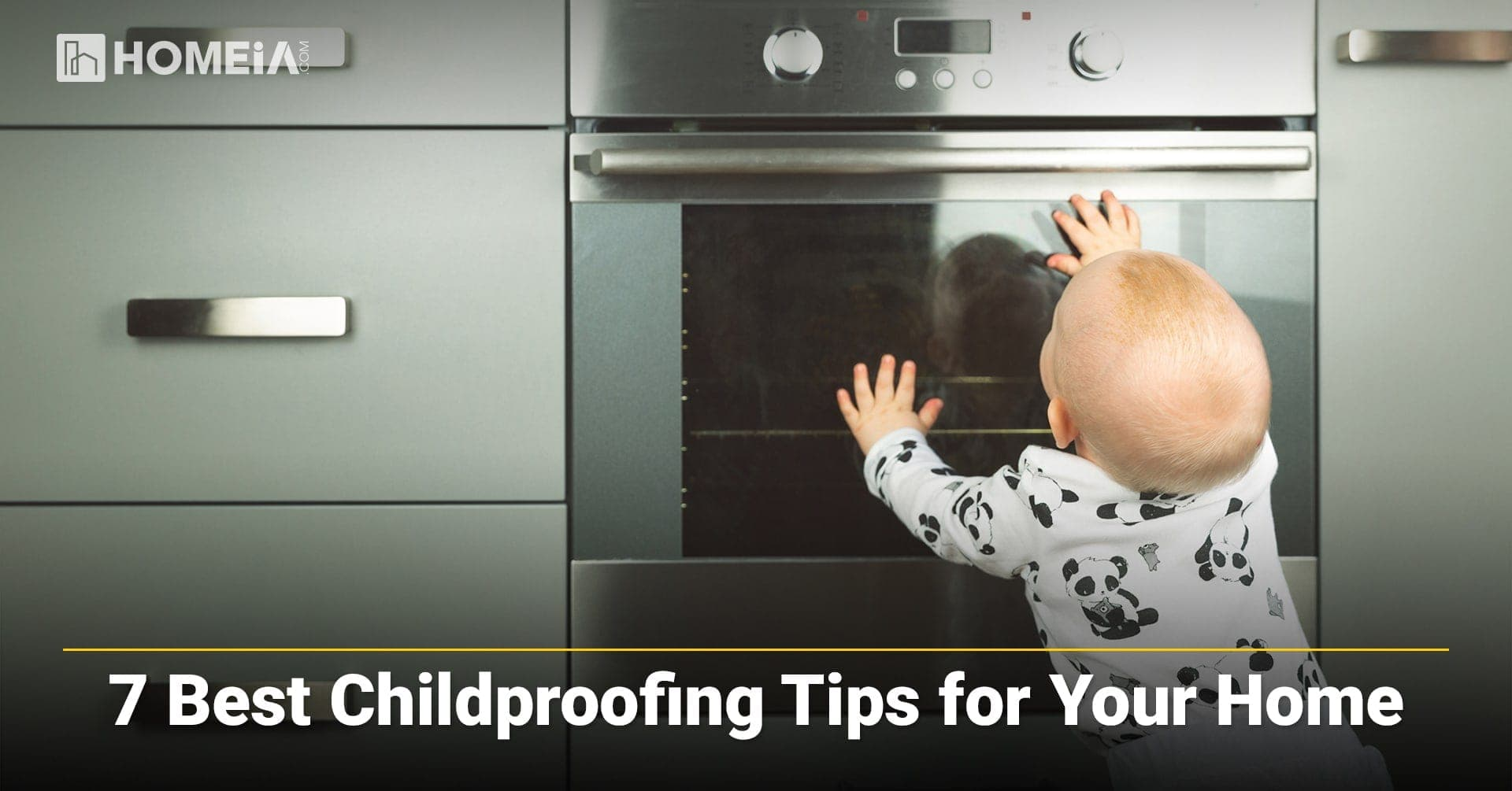 7 Best Baby Proofing Tips for Your Home