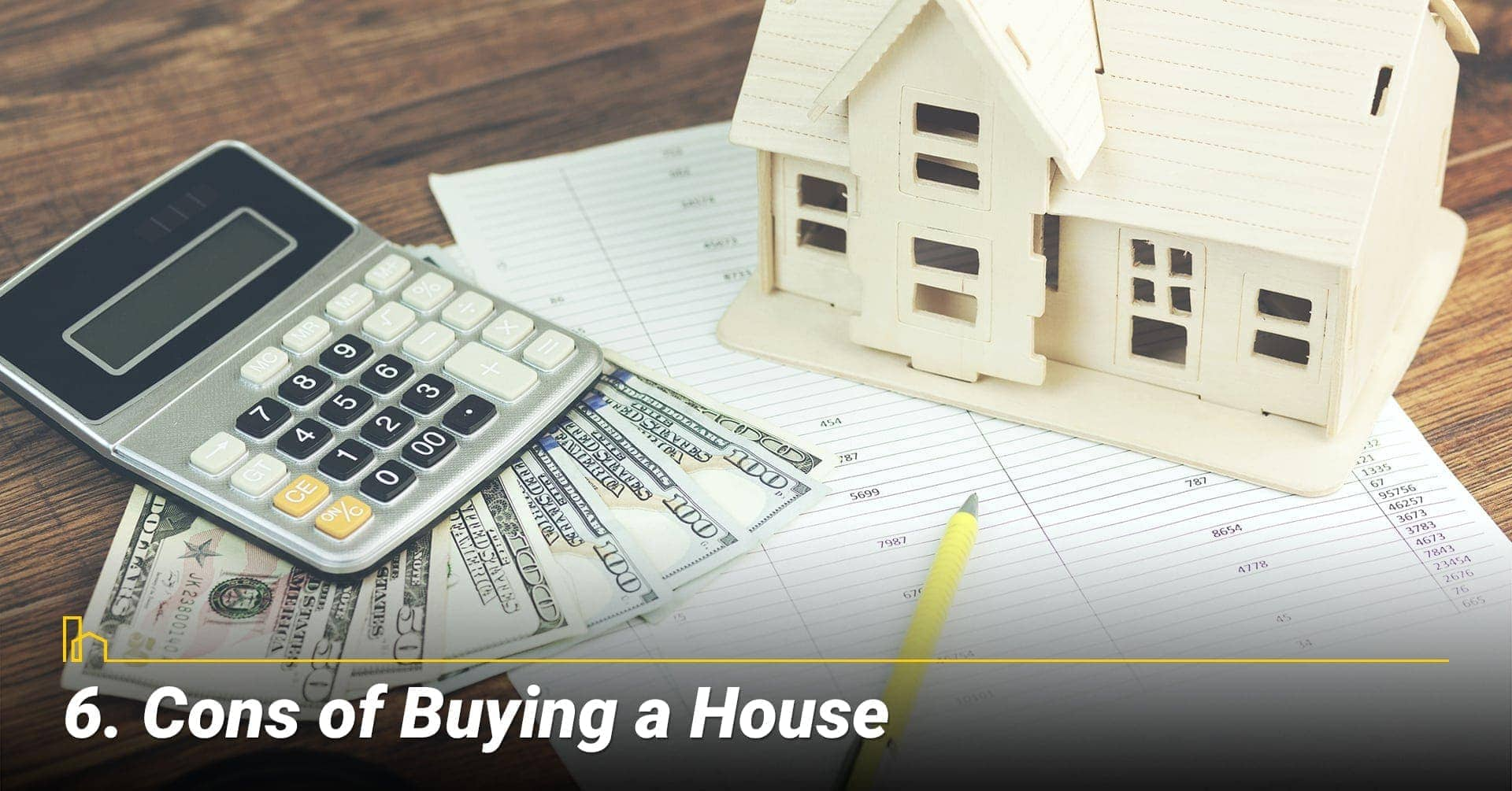 Cons of Buying a House, disadvantages of buying a home