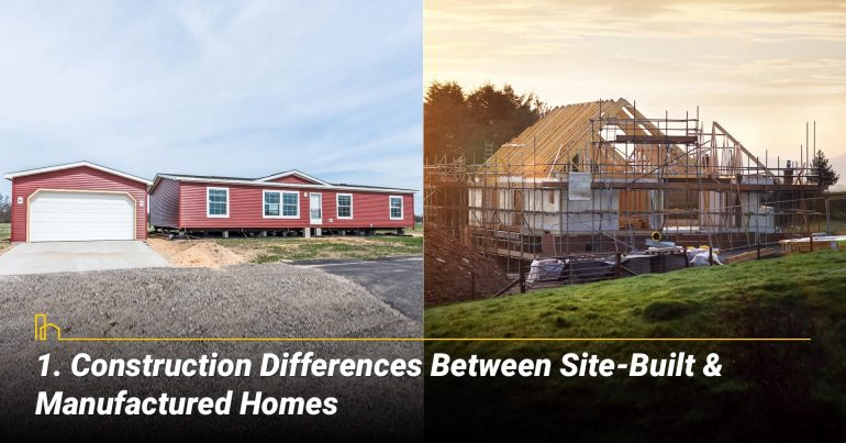 Construction Differences Between Site-Built & Manufactured Homes