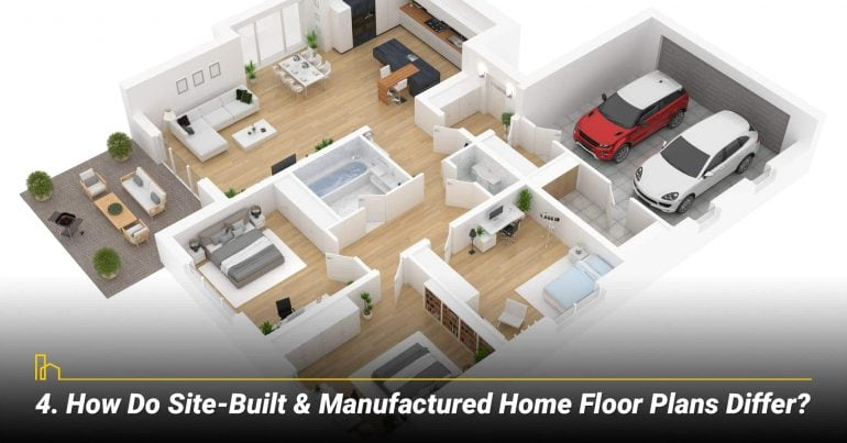 How Do Site-Built & Manufactured Home Floor Plans Differ?