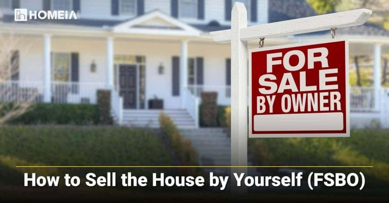 How to Sell the House by Yourself (FSBO)