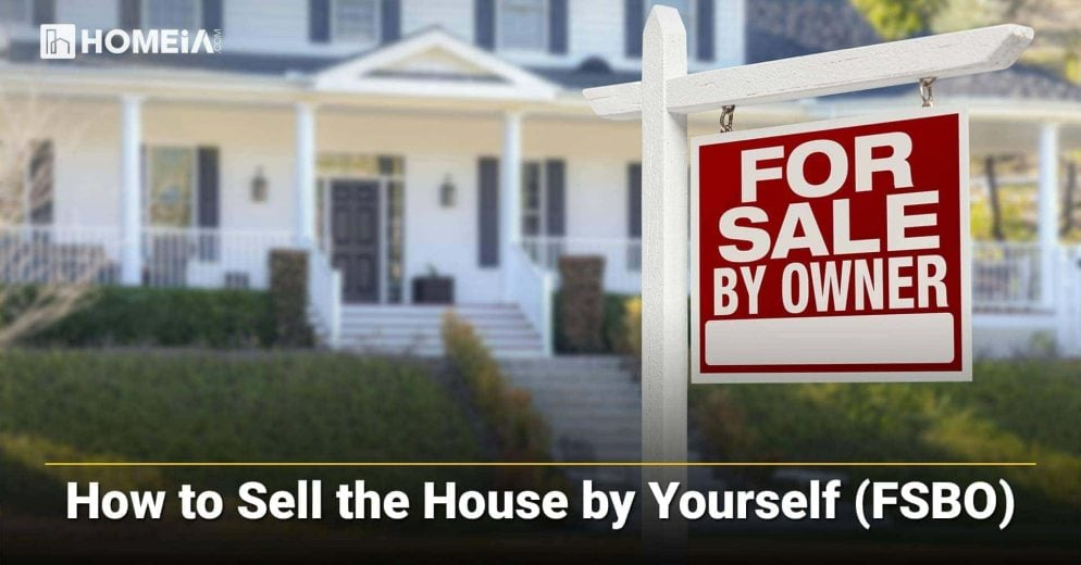 How to Sell the House by Yourself (FSBO) in 2021