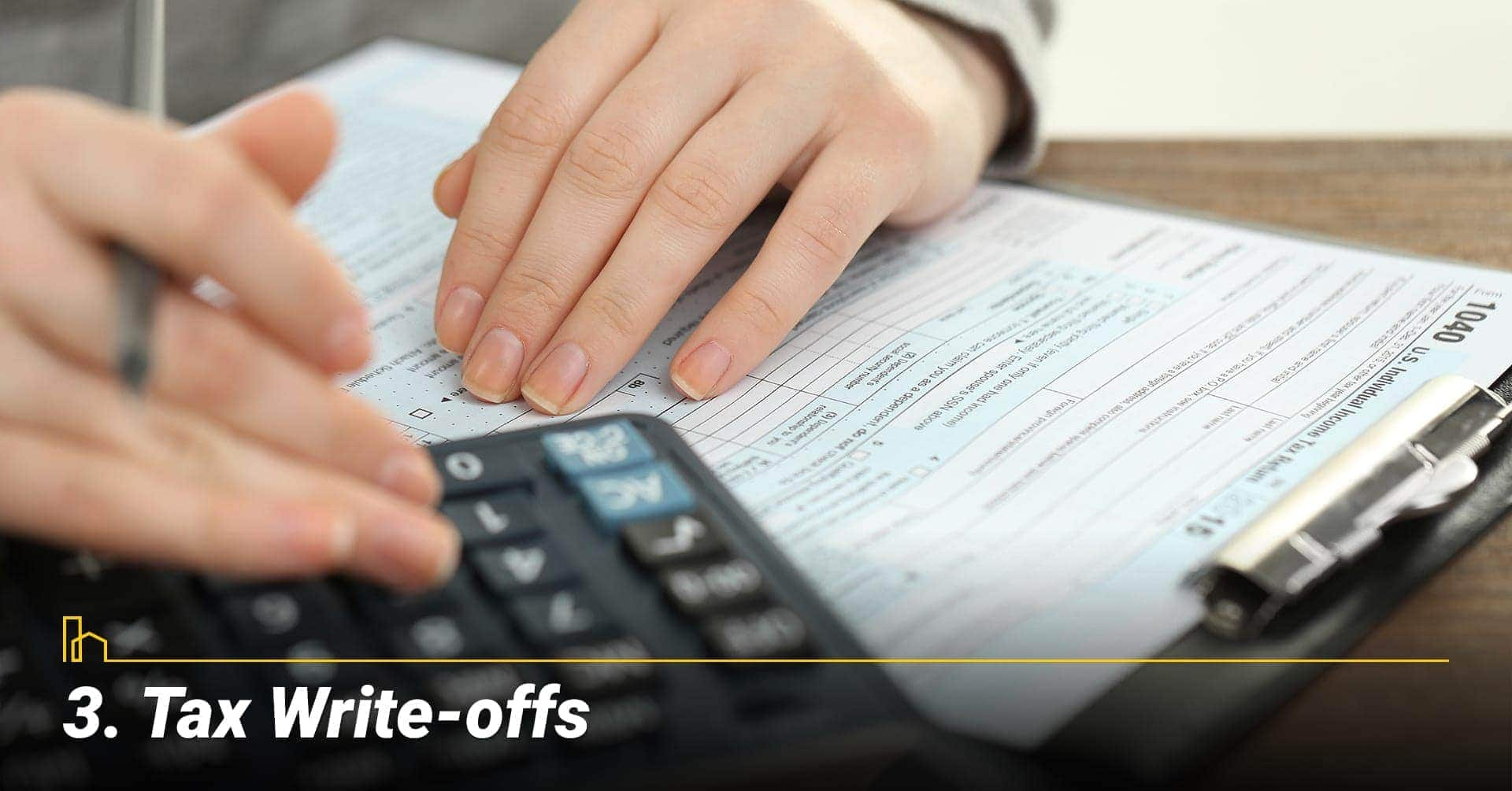 Tax Write-offs, save on taxes