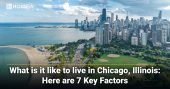 What is it like to live in Chicago, Illinois: Here're 7 Key Factors