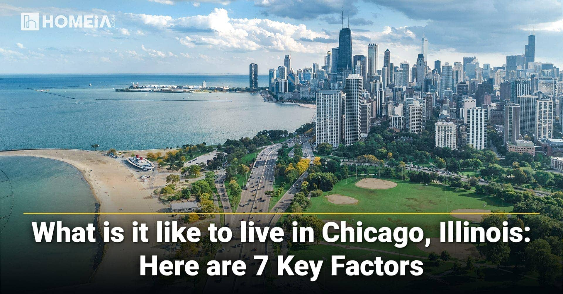 7 Key Factors You Should Consider before Living in Chicago, Illinois