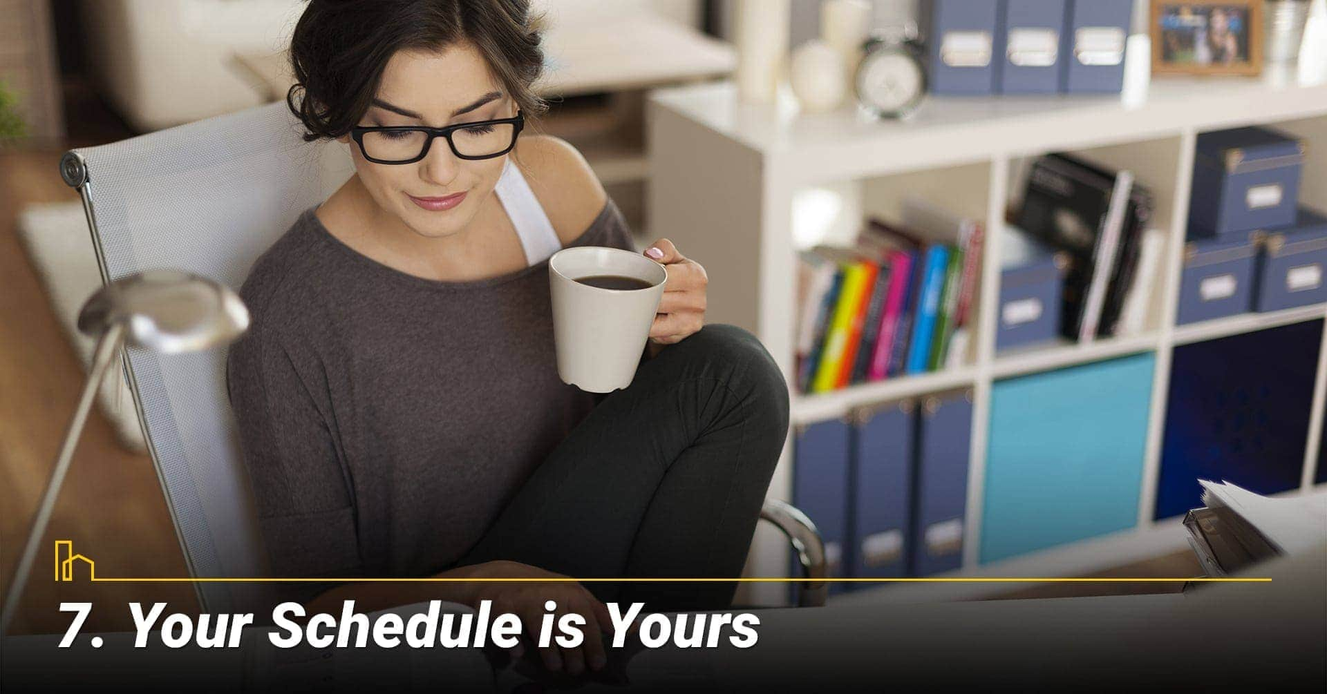 Your Schedule is Yours, gain control of your time