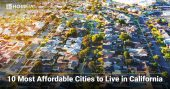 10 Most Affordable Places to Live in California