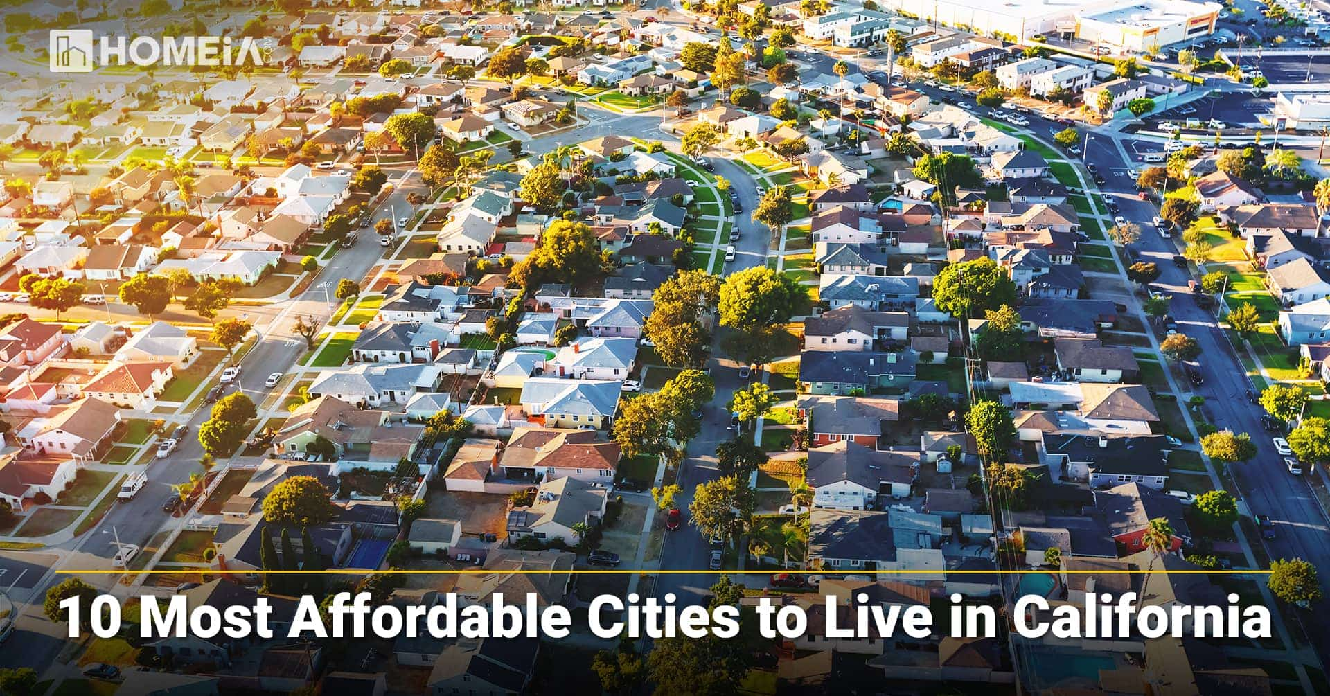 10 Most Affordable Cities to Live in California