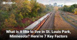 7 Key Factors You Should Consider Living in St. Louis Park, Minnesota