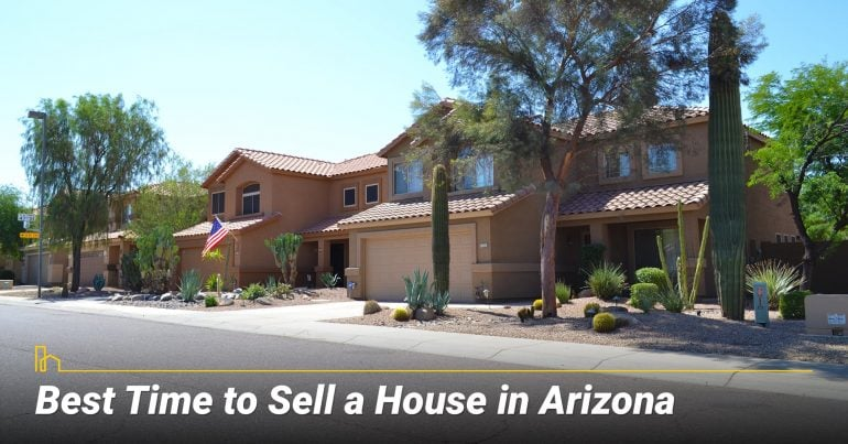 Best Time to Sell a House in Arizona